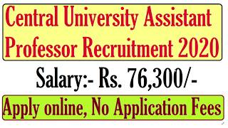 Central University Contract Basis Teaching Staff /Assistant Professor Recruitment 2020, Apply online