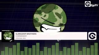SLANGSHIP BROTHERS - Commando (Original Mix)