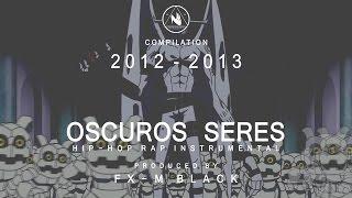 "BASE DE RAP - ""OSCUROS SERES"" - RAP BEAT HIP HOP INSTRUMENTAL (Prod. Fx-M Black) thumbnail"