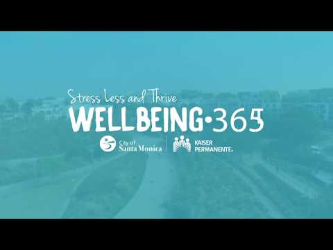 Stress Less and Thrive! Kaiser Permanente Wellbeing Launch in Santa Monica
