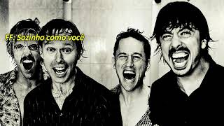 Foo Fighters - Lonely As You - Legendado