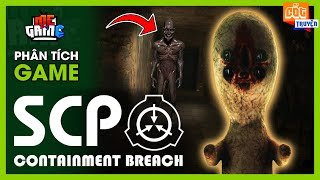 Phân Tích Game: SCP - Containment Breach - Phòng Chứa Quái Vật | meGAME