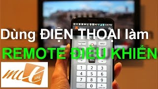 Hướng dẫn dùng ĐIỆN THOẠI làm REMOTE ĐIỀU KHIỂN thiết bị điện tử (Turn Your Phone Into A Remote)