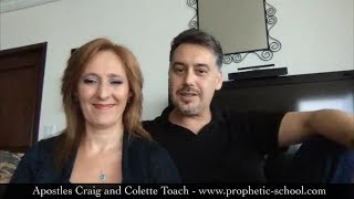Prophets through the Apostles eyes - Apostles Craig and Colette Toach