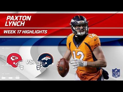 Paxton Lynch Highlights   Chiefs vs. Broncos   Wk 17 Player Highlights