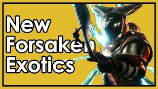 Destiny 2: New Forsaken Exotic Weapon/Armor Revealed - Preliminary Review