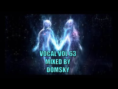 vocal trance     vol 63 mixed by domsky