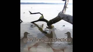 Watch Gray Lines Of Perfection Valentines Make Beautiful Lies video