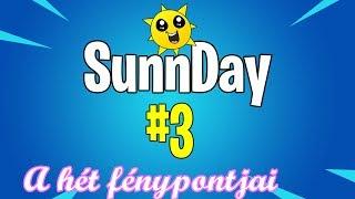 SunnDay #3 - Egy balleres sem menekülhet [Fortnite]