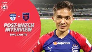 Bengaluru's Sunil Chhetri After Dominating Win Against Odisha | Hero ISL 2019-20