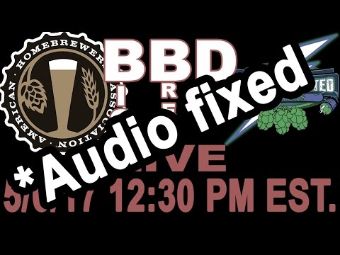 AHA Big Brew Day LIVE with Short Circuited Brewers Audio fixed