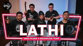 Lathi - Sara Fajira Ft. IndomusikTeam #PETIK