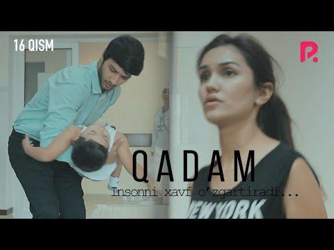 Qadam (o'zbek Serial) | Кадам (узбек сериал) 16-qism