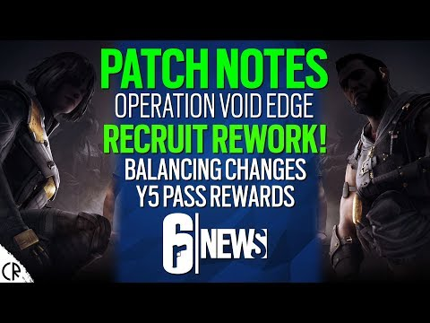 Patch Notes Void Edge, Recruit Rework, Y5 Pass & Changes - 6News - Rainbow Six Siege