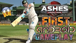 ASHES CRICKET 2009 FOR ANDROID : FIRST ANDROID GAMEPLAY !! MUST WATCH