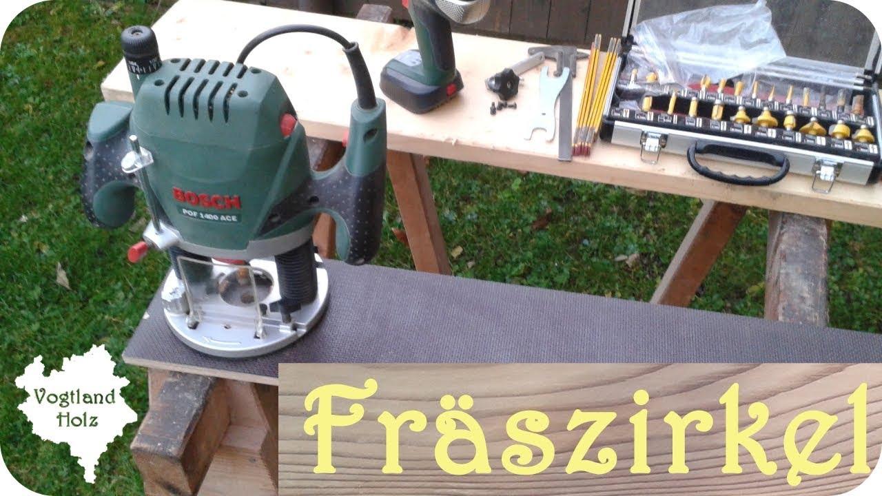 bosch pof 1400 ace einfacher fräszirkel - youtube