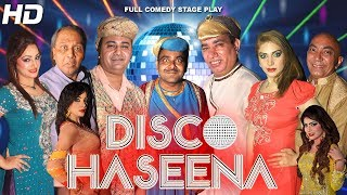 disco haseena full drama nasir chinyoti 2017 new stage drama hi tech music