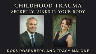 Childhood Trauma Secretly Lurks in Your Body. Getting to Know Your Inner Trauma Child. Expert