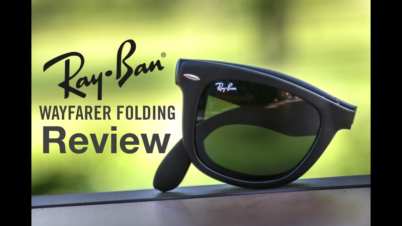 ce575bfb61c0d Ray-Ban Folding Wayfarer Review - YouTube