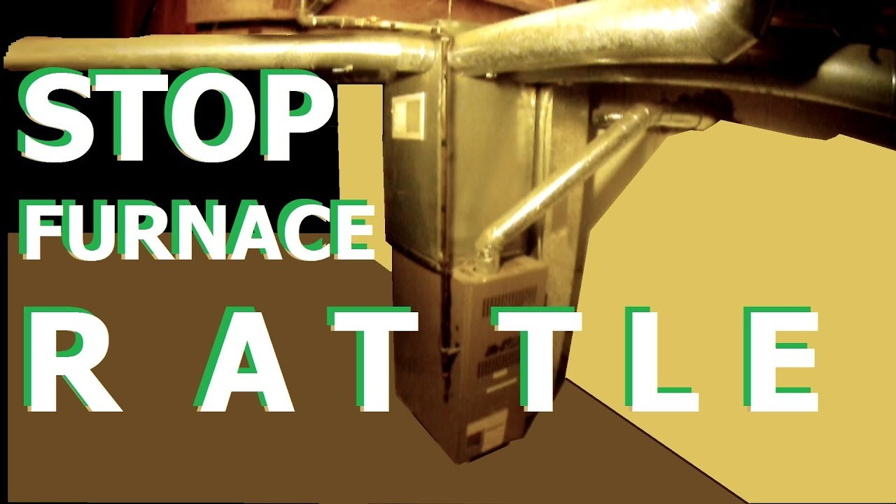 Furnace RATTLE ~ symptom recognition, troubleshoot & repair noisy furnace