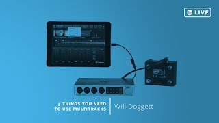 5 Things You Need to Use MultiTracks