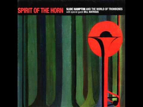 Slide Hampton's World Of Trombones-