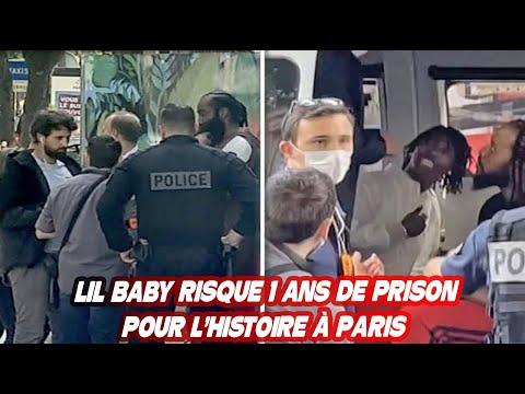 LIL BABY RISQUE 1 ANS DE PRISON POUR L'HISTOIRE À PARIS