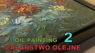 """Oil painting - Flowers - Malujemy obraz olejny - """"Mozaika kwiatowa"""" (2)"""