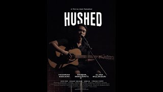 """""""HUSHED"""" - Drama Short Film"""