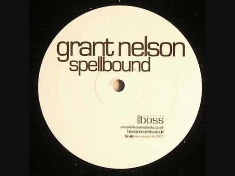 Grant Nelson - Spellbound