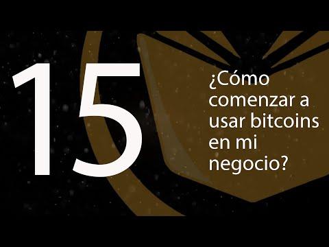 15. ¿Cómo Comenzar A Aceptar Bitcoins En Mi Negocio? (BTCenEspañol)