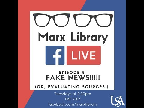 FAKE NEWS!!!! (Or, Evaluating Sources)