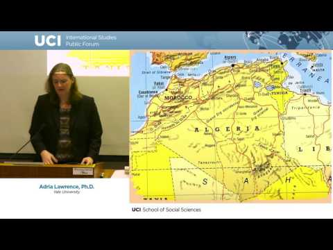 "Adria Lawrence - ""Colonial Rule & Anti-Colonial Mobilization in French North Africa"""