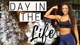 DAY IN THE LIFE: Upper Body Workout, Full Day of Eating & Christmas is Here!