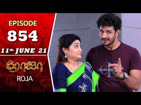 ROJA Serial   Episode 854   11th June 2021   Priyanka   Sibbu Suryan   Saregama TV Shows Tamil