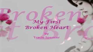 My First Broken Heart  || Lyrics ||  Tracie Spencer