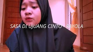 Download Lagu SASA DI UJUANG CINTO - RAYOLA ( COVER : NOVEL ASRI YENI) mp3