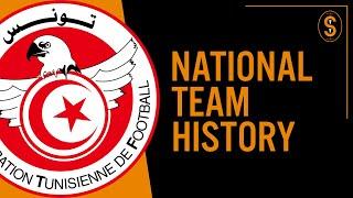 Tunisia   National Team History