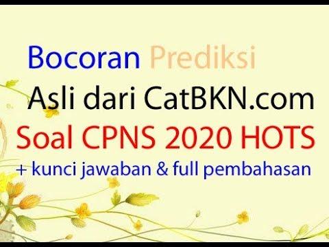 Soal Cpns 2020 Hots Dan Kunci Jawaban Full Pembahasan Dan Bocoran Prediksi Youtube