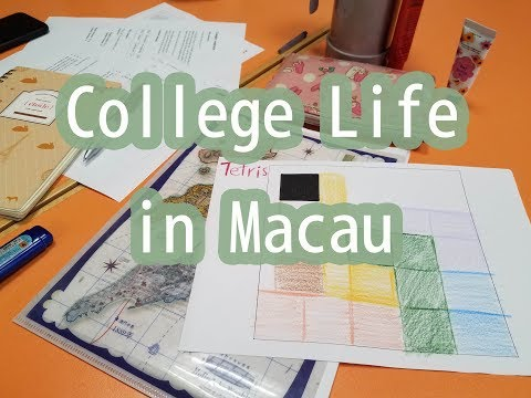 College Life in Macau