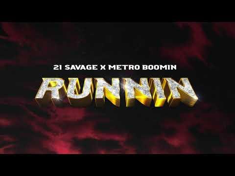 21 Savage x Metro Boomin - Runnin (Official Audio)