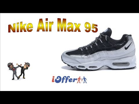 wholesale dealer daed4 f840a  UNBOXING  iOFFER - Nike Air Max 95 - YouTube