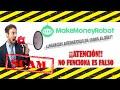 Make Money Robot - Un sistema FRAUDULENTO