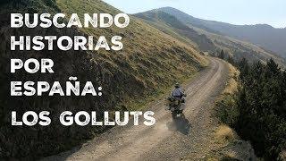 Buscando historias por España |  Los Golluts  | VLOG 154  (S16/E02)