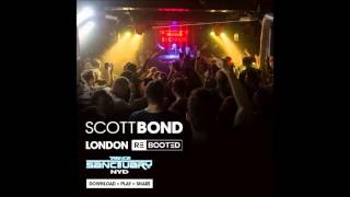SCOTT BOND - LONDON REBOOTED -TRANCE SANCTUARY NYD 2016 DOWNLOAD PLAY SHARE!!!