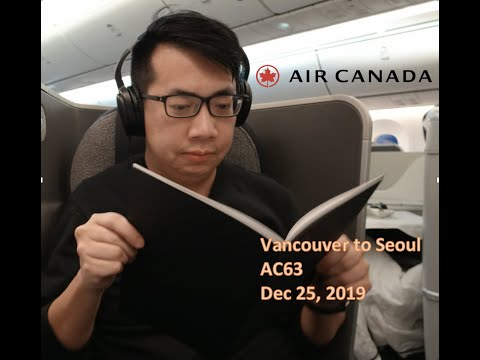 That's How I Get Free Upgrade? Absolutely Crazy. | Vancouver To Seoul | YVR To ICN | AC63 On 787-9