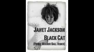 Janet Jackson - Black Cat (Fierce Mirror Ball Remix)