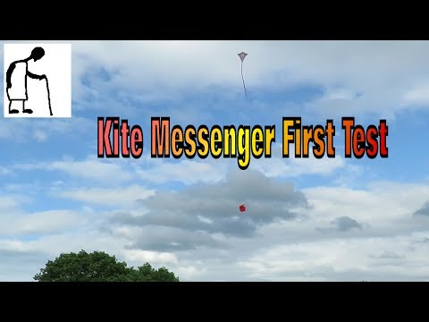 Kite Messenger - First Test