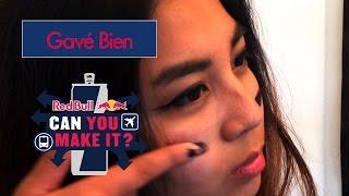 Redbull - Can You Make It 2016 - Gavé Bien