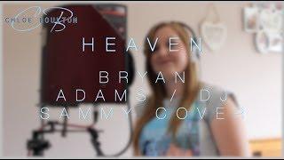 Heaven | DJ Sammy Candlelight Mix Cover by Chloe Boulton (Originally Bryan Adams)